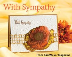 With Sympathy from the Autumn 2014 issue of CardMaker Magazine. Order a digital copy here: http://www.anniescatalog.com/detail.html?code=AM5254