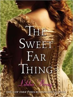 The Sweet Far Thing (A Great and Terrible Beauty #3)