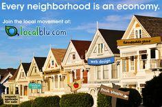 Every neighborhood is an economy.