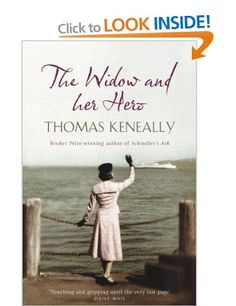The Widow and Her Hero-Thomas Keneally Books
