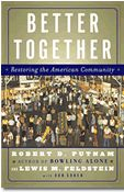 BetterTogether provides interactive ways to celebrate and learn from the ways that Americans are connecting, and provides tools and strategies to reconnect with others.