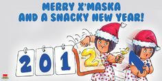 MERRY X'MASKA AND A SNACKY NEW YEAR!