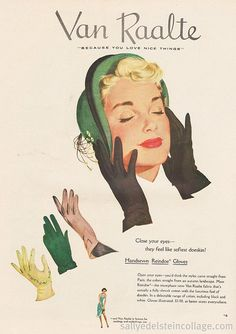 Oh vintage gloves, how I adore you. #1940s #ads #forties #fashions #gloves #vintage