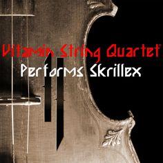 Vitamin String Quartet Performs Skrillex