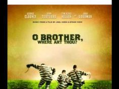 O Brother, Where Art Thou Soundtrack - 04 - Down To The River To Pray (+lyrics) from youube