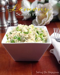 Lemony Scallion Pilaf | Taking On Magazines | www.takingonmagazines.com | This glorious side dish is not only delicious, but easy and elegant to boot.