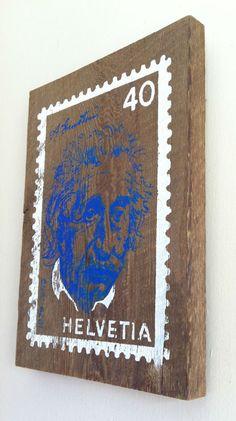 Silk Screen on old wood.    Einstein Stamp $30