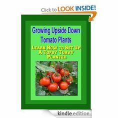 Tomato Gardening on Pinterest | Tomato Plants, Growing Tomatoes and ...