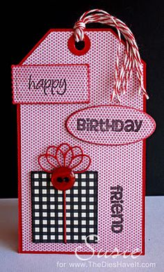 This tag is so cute!  Susie created it using the Everyday Occasions stamp set.  http://joyslife.com/products/products.html