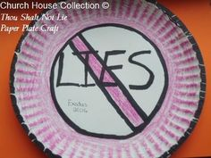 """Thou Shalt Not Lie"" Paper Plate Craft for Ten Commandments for kids in Sunday school class or Children's Church. Have them color a paper plate and write the word LIES in the middle. Use when teaching on the 9th commandment."