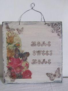 """Targa shabby in legno """"Home sweet home"""", by ♥La casa di Gaia♥, 12,00 € su misshobby.com"""