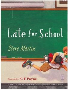 Late for School  Words and Music by Steve Martin  Illustrated by C.F. Payne - Learn more here: http://singbookswithemily.wordpress.com/2010/05/01/late-for-school-by-steve-martin-a-singable-book/