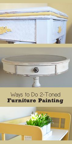 Ways to do 2-toned furniture painting