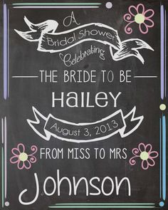 chalkboard bride, bridal shower door decor, bride to be party, diy bridal shower sign, diy bridal shower decor, bridal shower sign ideas, chalkboard wedding shower sign, baby showers, bridal shower chalkboard signs