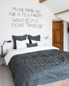 grey bedroom, creative headboard ideas - haha! Love the headboard idea. :p