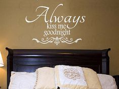 Always Kiss Me Goodnight Love Vinyl Wall by openheartcreations