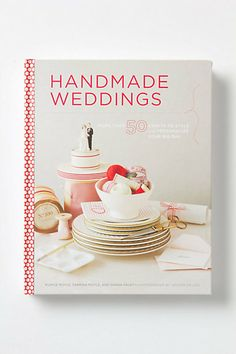 Handmade Weddings: More Than 50 Crafts To Personalize Your Big Day #anthropologie