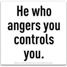 control, remember this, truth, anger, true