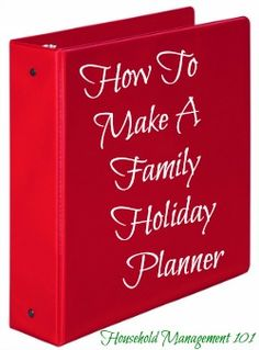 How To Make A Holiday Planner For A Stress Free Season