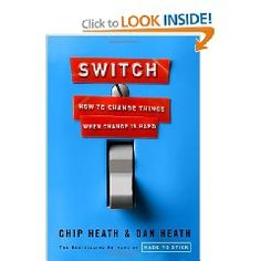 Switch was a perfect follow-up to the Heath Brother's first book, Made to Stick. Timely and relevant for businesses experiencing change. And who isn't experiencing that...