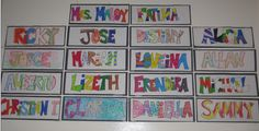 first day of school - decorate name posters, then hang in the classroom