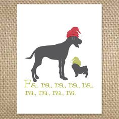 Outside - Fa, ra, ra, ra, ra, ra, ra, ra, ra  Inside - happy holidays from the pack