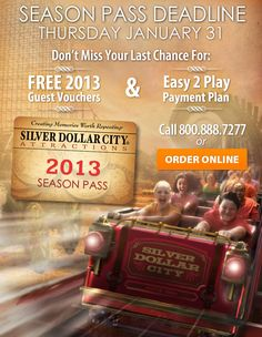 Last Chance For Season Pass for - SILVER DOLLAR CITY!