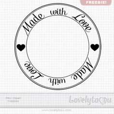 Made with Love - PNG overlay label.  Download here.