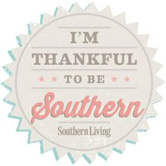 Thankful to be Southern