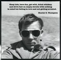 life quotes, hunter s thompson, beauti peopl