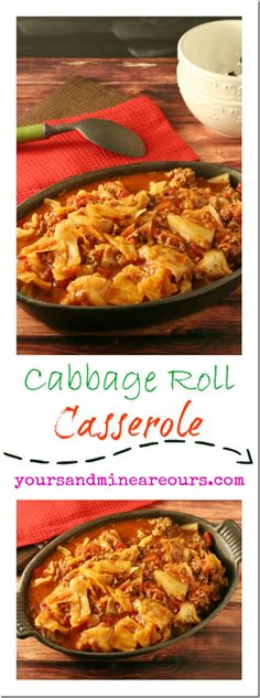 Unstuffed Cabbage Roll Casserole - Quick Weeknight Meal - Yours And Mine Are Ours - Delicious Low-Carb Dinner that's perfect for the days you are short on time! #SundaySupper