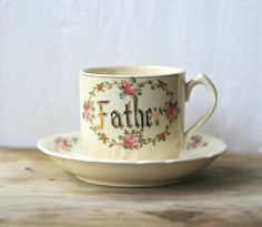 Antique Father Tea Cup And Saucer