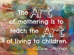 Best Art and Creativity Quotes for Children & Adults | The Artful Parent