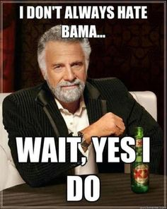 GEAUX TIGERS BEAT BAMA