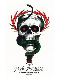 "Powell Peralta McGill Bones Brigade. This was my first ""REAL"" skateboard"