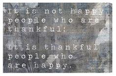 Be thankful - be happy