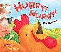 """""""Rooster is spreading the word: Hurry! Hurry! All the animals rush to the barn--and arrive just in time to greet the tiniest member of the farm family, hatching out of his egg."""" #chickens #farm #boardbooks #birth"""