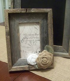 Barn Wood Rustic Picture Frame with Burlap Rose. LOVE this!
