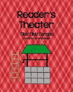 Readers Theater: Tikki Tikki Tembo from The First Grade Bloom on TeachersNotebook.com (9 pages)  - Your students can improve their reading fluency (pace, speed, expression) and have fun at the same time!  This is the story of a young Chinese boy with a VERY long name (which is very fun to say) who falls in a well.  He's rescued, but it takes a whi