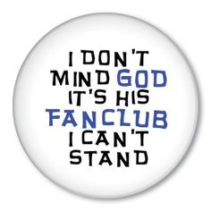 #pinback #button #badge from Zippy Pins button badg, badges, god, fans, funni, campaign button, humor, buttons, para button