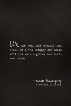 A rainy night. Hemingway. Love.