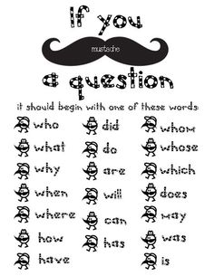 Classroom Freebies: I Mustache You A Question Packet. Maybe I can stop asking them if they have a question or a story