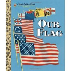 Our Flag (Little Golden Book) (Hardcover)  http://www.picter.org/?p=0375865241