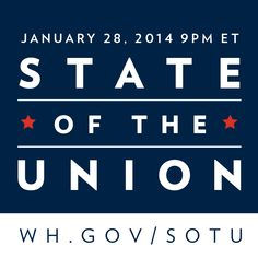 watch the #POTUS deliver his #SOTU 2014 live - http://www.whitehouse.gov/sotu. Should also be available on the #ABC 7 (WJLA) live stream (http://www.wjla.com/live ). Starts at 2100 EDT.