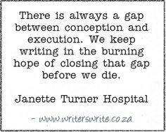 Quotable - Janette Turner Hospital - Writers Write