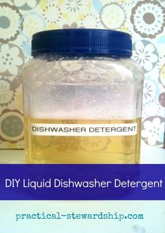 Homemade Three Ingredient Liquid Dishwasher Detergent