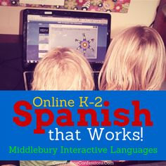Online K-2 Spanish Program That Works!--Middlebury Interactive Languages #spanish #onlineeducation