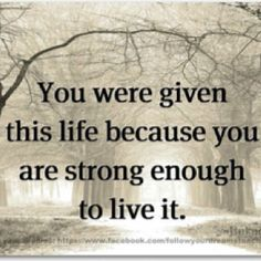 You are strong enough!