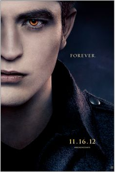 New Edward poster for #BreakingDawn Part 2! #BD2 #Twilight Repin if you're #TeamEdward!