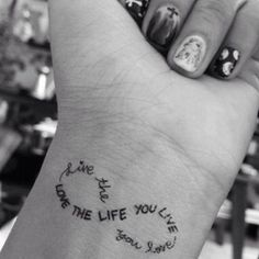 Would love a tattoo that says this buuuut not an infinity symbol